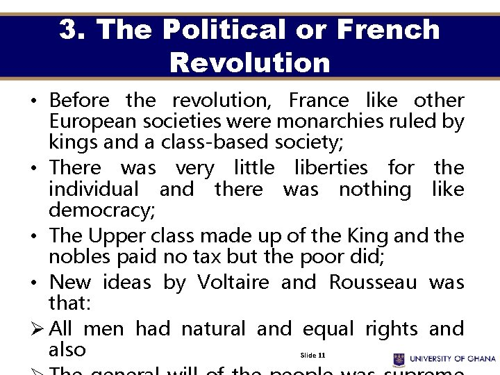 3. The Political or French Revolution • Before the revolution, France like other European