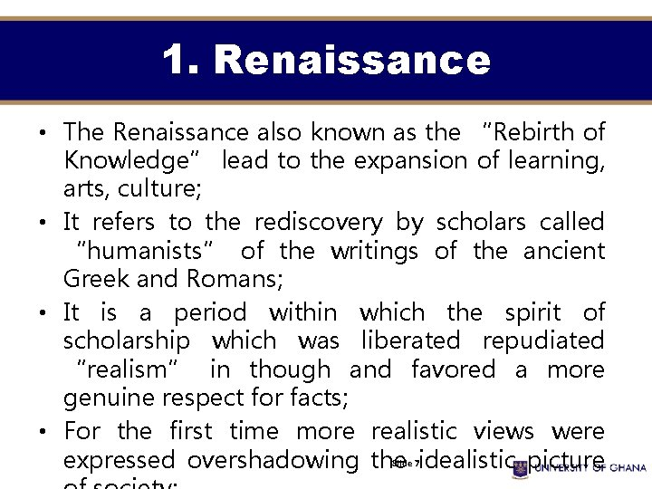 """1. Renaissance • The Renaissance also known as the """"Rebirth of Knowledge"""" lead to"""