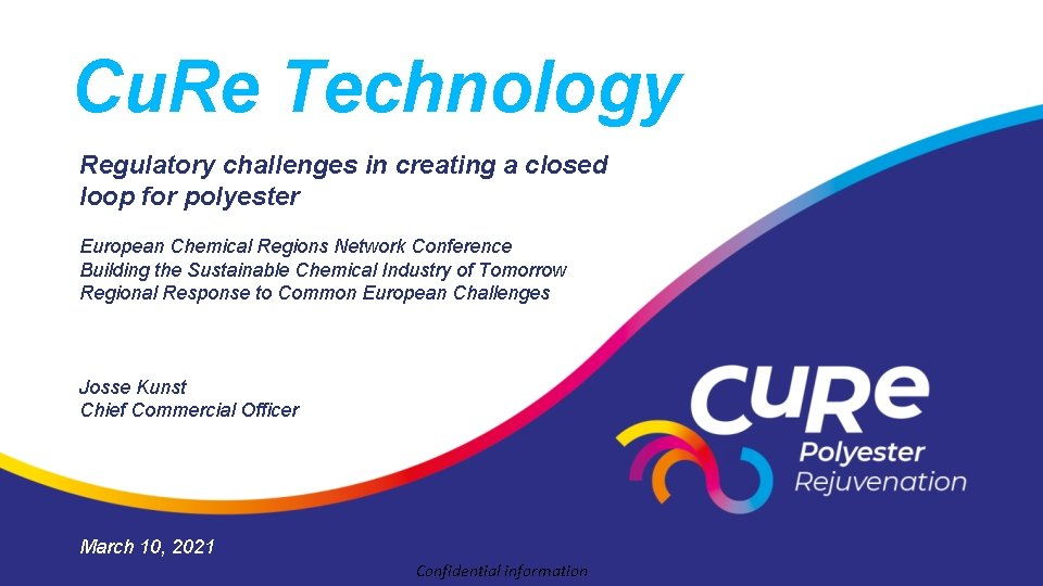 Cu. Re Technology Regulatory challenges in creating a closed loop for polyester European Chemical