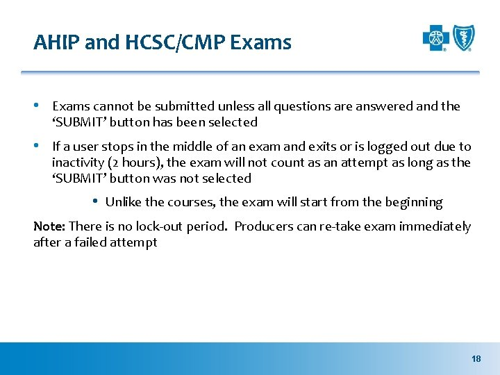 AHIP and HCSC/CMP Exams • Exams cannot be submitted unless all questions are answered