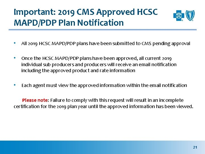 Important: 2019 CMS Approved HCSC MAPD/PDP Plan Notification • All 2019 HCSC MAPD/PDP plans
