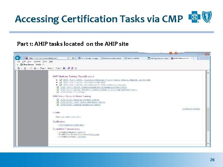 Accessing Certification Tasks via CMP Part 1: AHIP tasks located on the AHIP site