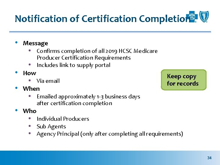 Notification of Certification Completion • Message • Confirms completion of all 2019 HCSC Medicare