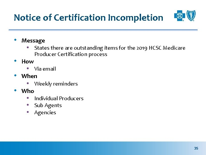 Notice of Certification Incompletion • Message • States there are outstanding items for the