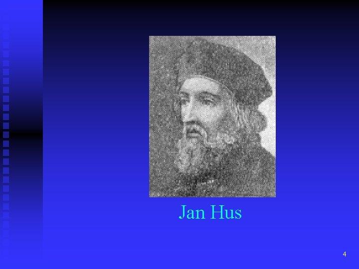 Jan Hus 4