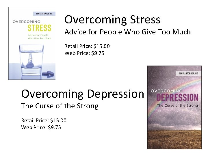 Overcoming Stress Advice for People Who Give Too Much Retail Price: $15. 00 Web