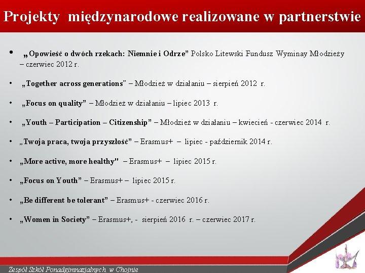 """Projekty międzynarodowe realizowane w partnerstwie • """"Opowieść o dwóch rzekach: Niemnie i Odrze"""" Polsko"""
