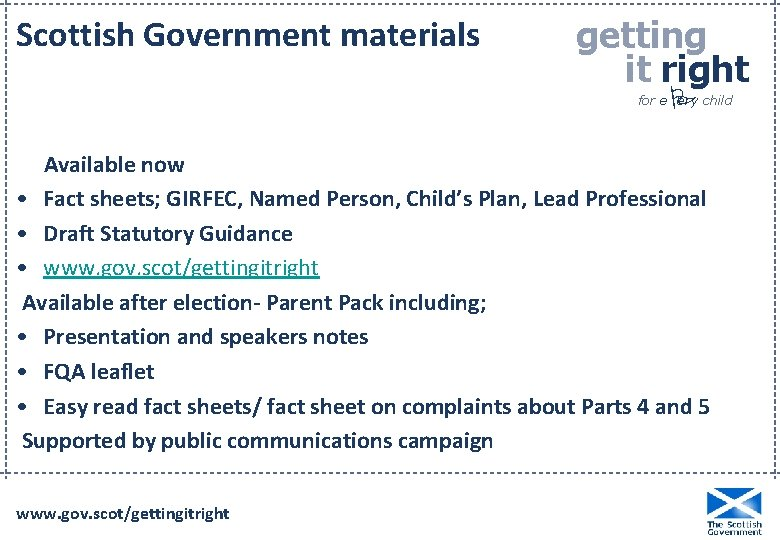 Scottish Government materials getting it right P for e ery child Available now •