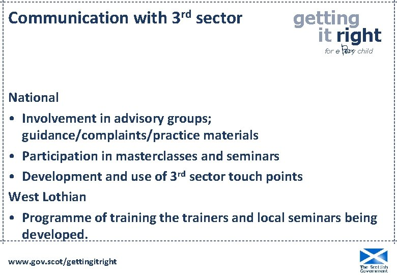 Communication with 3 rd sector getting it right P for e ery child National