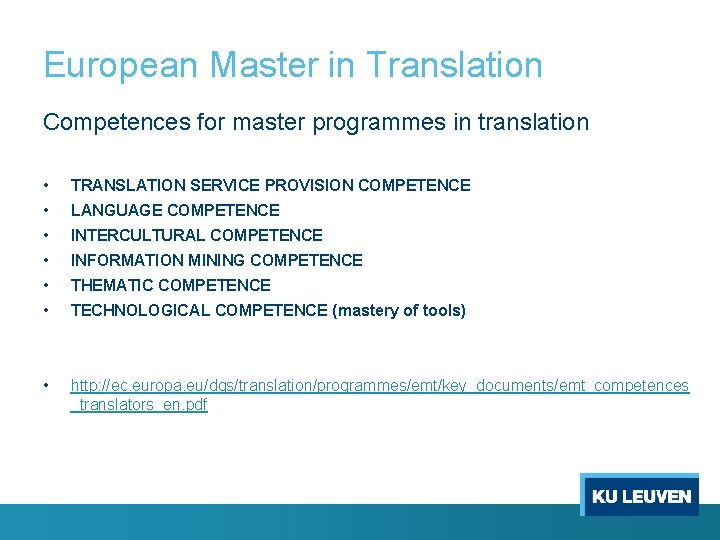 European Master in Translation Competences for master programmes in translation • • • TRANSLATION