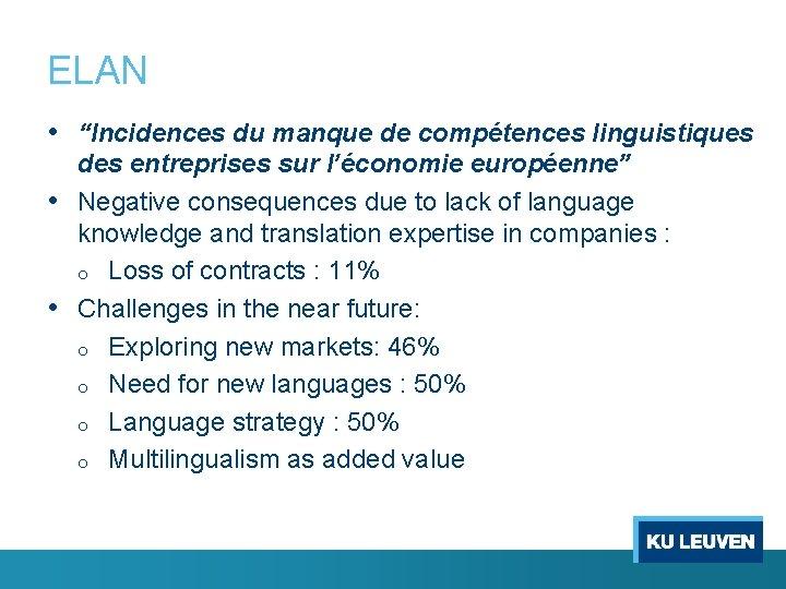 """ELAN • """"Incidences du manque de compétences linguistiques des entreprises sur l'économie européenne"""" •"""