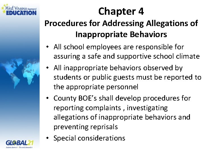 Chapter 4 Procedures for Addressing Allegations of Inappropriate Behaviors • All school employees are