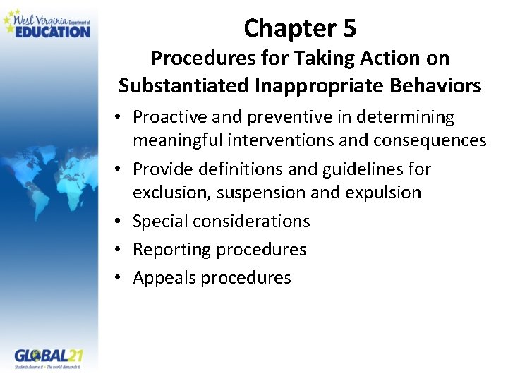 Chapter 5 Procedures for Taking Action on Substantiated Inappropriate Behaviors • Proactive and preventive