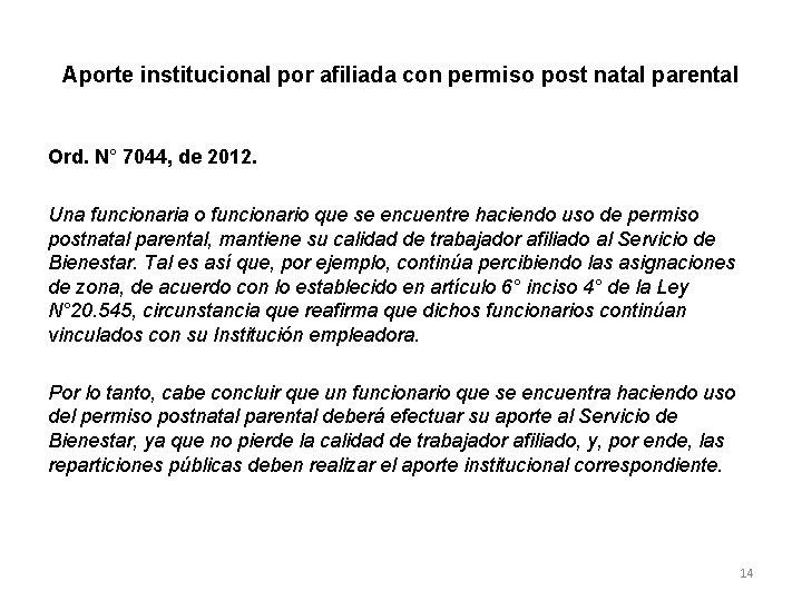 Aporte institucional por afiliada con permiso post natal parental Ord. N° 7044, de 2012.