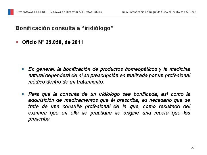 Presentación SUSESO – Servicios de Bienestar del Sector Público Superintendencia de Seguridad Social ·
