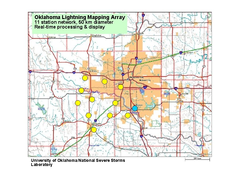 Oklahoma Lightning Mapping Array 11 station network, 50 km diameter Real-time processing & display