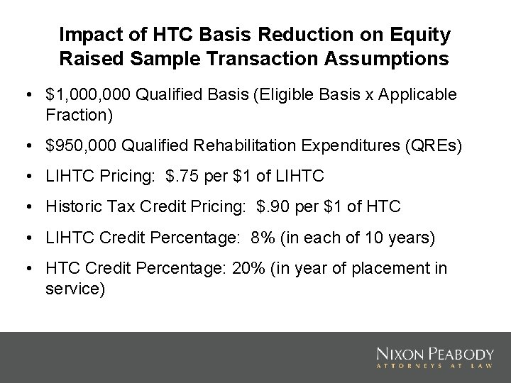 Impact of HTC Basis Reduction on Equity Raised Sample Transaction Assumptions • $1, 000