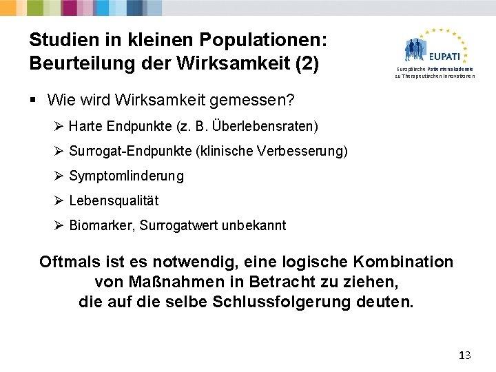 Studien in kleinen Populationen: Beurteilung der Wirksamkeit (2) Europäische Patientenakademie zu Therapeutischen Innovationen §