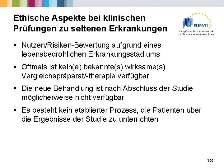 Ethische Aspekte bei klinischen Prüfungen zu seltenen Erkrankungen Europäische Patientenakademie zu Therapeutischen Innovationen §