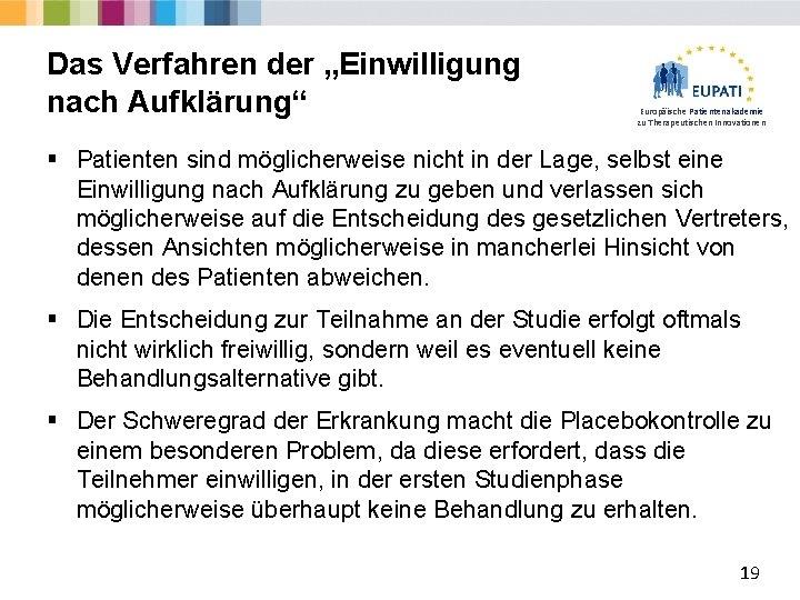 """Das Verfahren der """"Einwilligung nach Aufklärung"""" Europäische Patientenakademie zu Therapeutischen Innovationen § Patienten sind"""