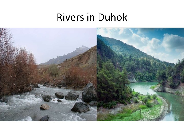 Rivers in Duhok