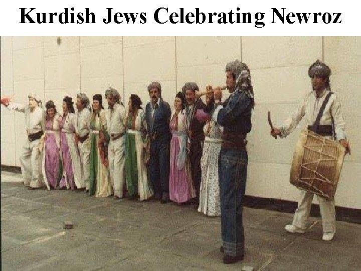 Kurdish Jews Celebrating Newroz