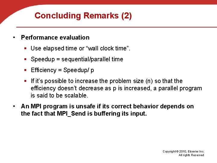"""Concluding Remarks (2) • Performance evaluation § Use elapsed time or """"wall clock time""""."""