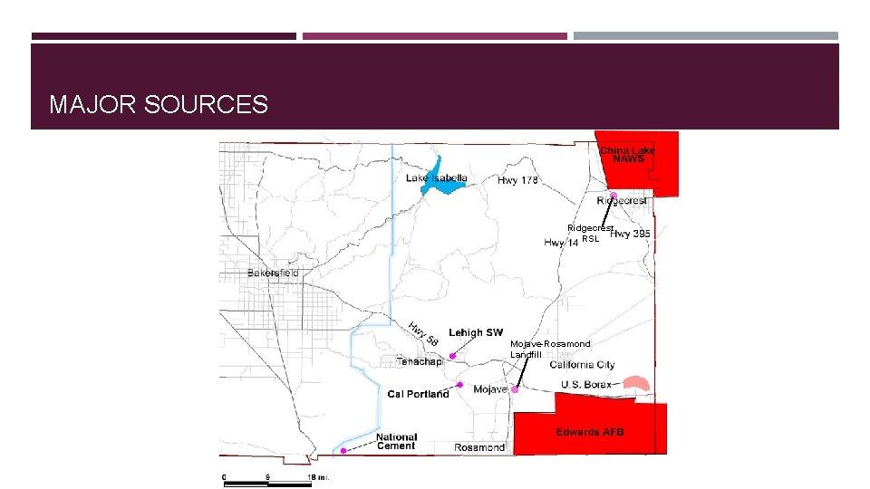 MAJOR SOURCES Ridgecrest RSL Mojave-Rosamond Landfill