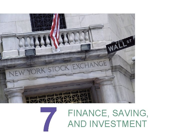 7 FINANCE, SAVING, AND INVESTMENT