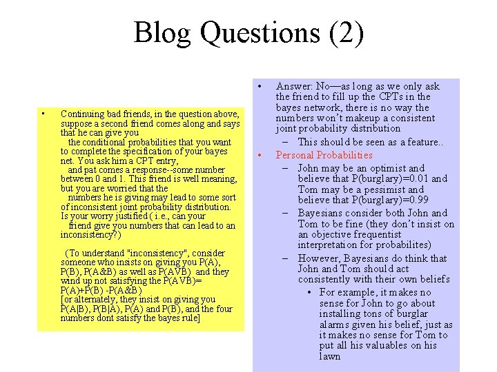 Blog Questions (2) • • Continuing bad friends, in the question above, suppose a