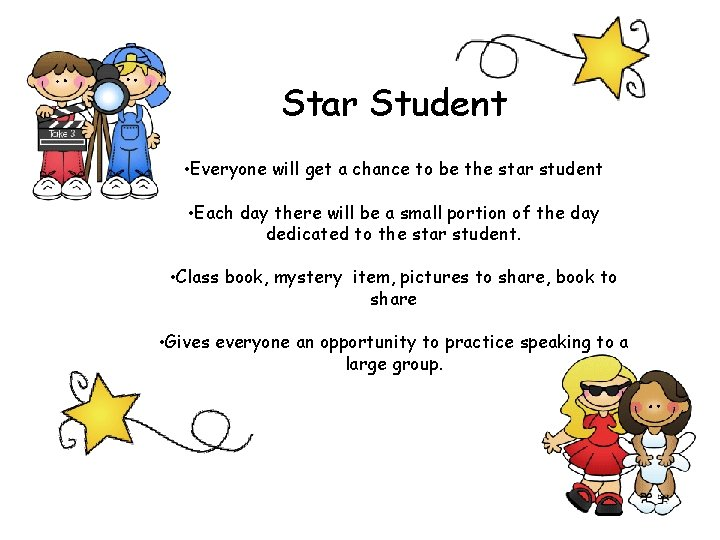 Star Student • Everyone will get a chance to be the star student •