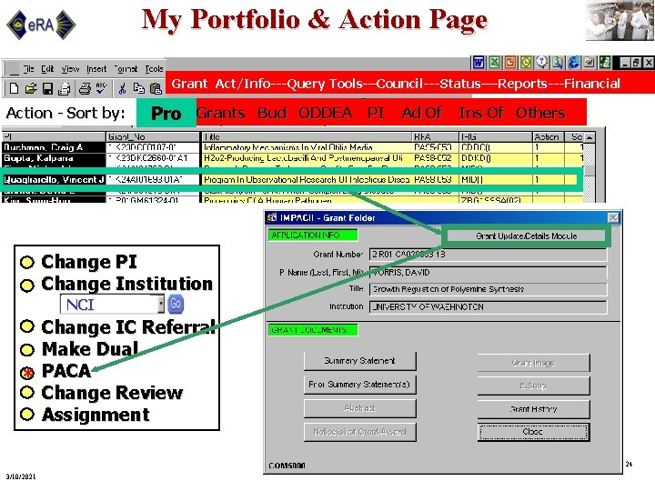 My Portfolio & Action Page Grant Act/Info---Query Tools-–Council---Status—-Reports---Financial Action - Sort by: To Be