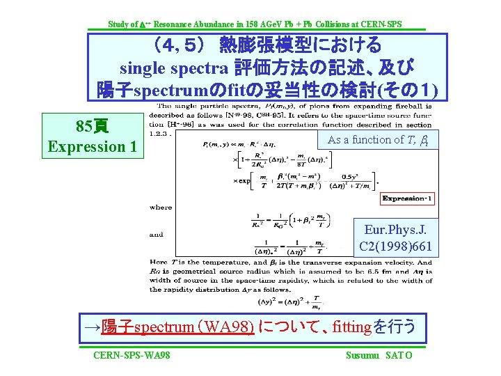 Study of D++ Resonance Abundance in 158 AGe. V Pb + Pb Collisions at