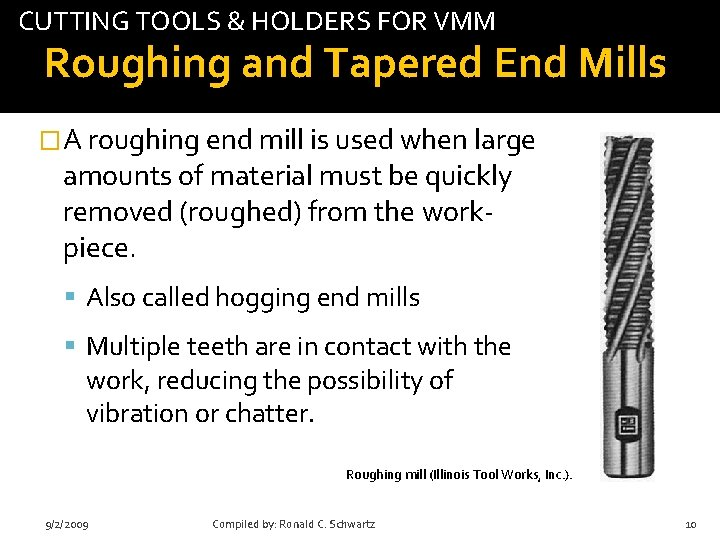 CUTTING TOOLS & HOLDERS FOR VMM tab Roughing and Tapered End Mills �A roughing