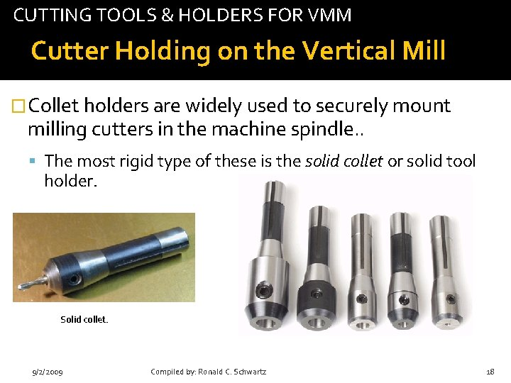 CUTTING TOOLS & HOLDERS FOR VMM tab Cutter Holding on the Vertical Mill �Collet