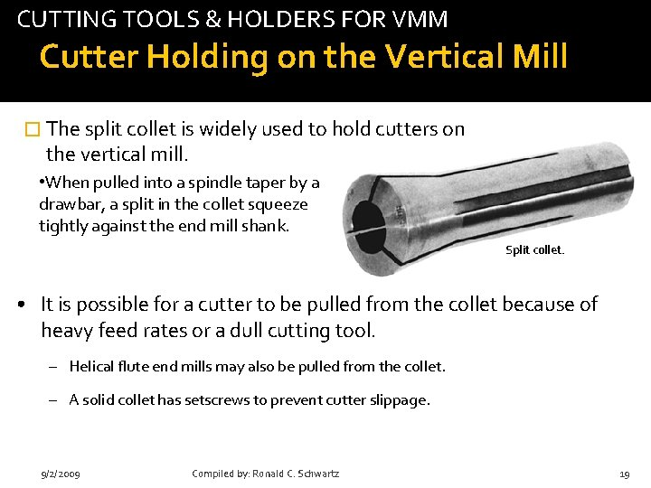 CUTTING TOOLS & HOLDERS FOR VMM tab Cutter Holding on the Vertical Mill �