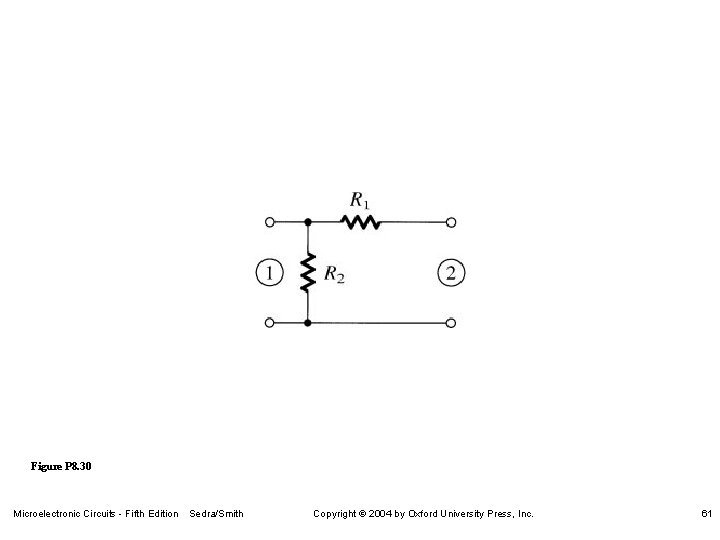 Figure P 8. 30 Microelectronic Circuits - Fifth Edition Sedra/Smith Copyright 2004 by Oxford