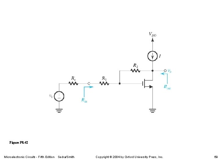 Figure P 8. 42 Microelectronic Circuits - Fifth Edition Sedra/Smith Copyright 2004 by Oxford