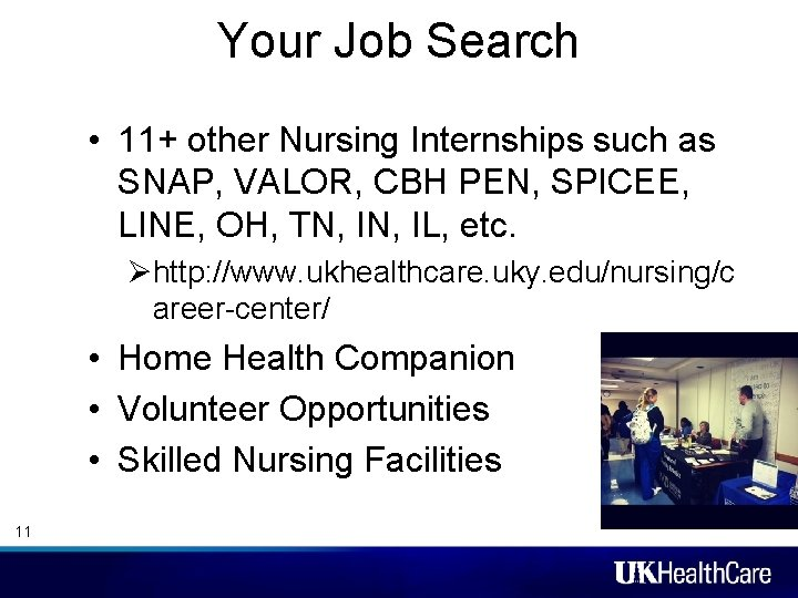 Your Job Search • 11+ other Nursing Internships such as SNAP, VALOR, CBH PEN,