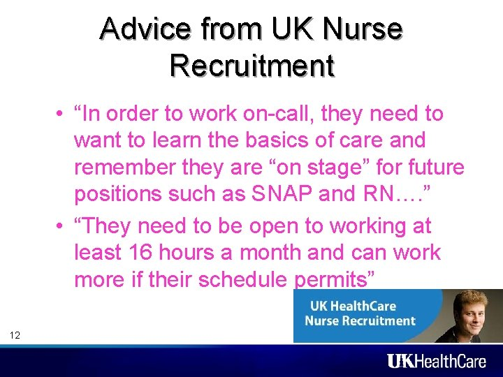 """Advice from UK Nurse Recruitment • """"In order to work on-call, they need to"""
