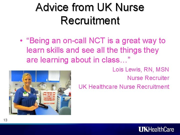 """Advice from UK Nurse Recruitment • """"Being an on-call NCT is a great way"""