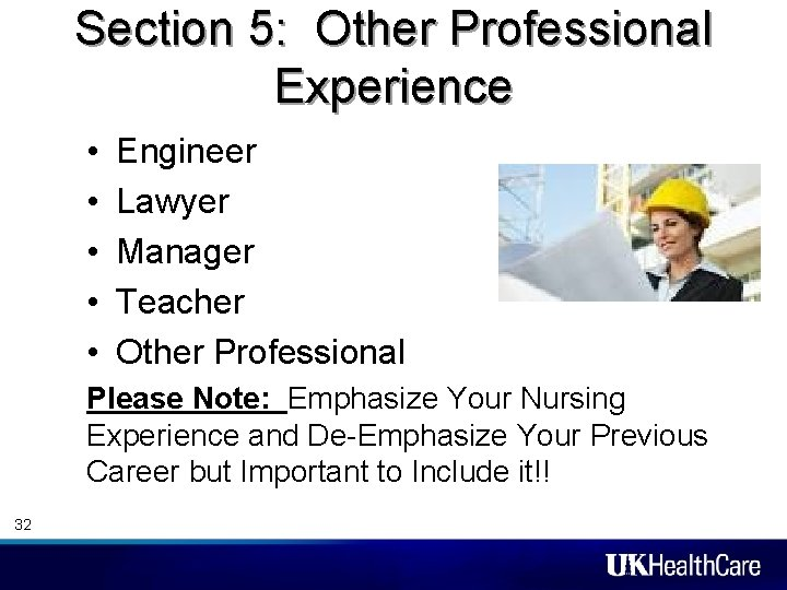 Section 5: Other Professional Experience • • • Engineer Lawyer Manager Teacher Other Professional