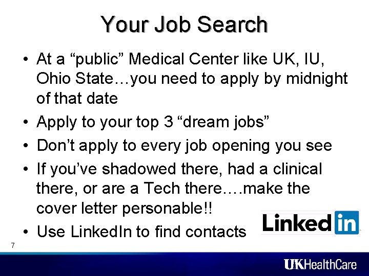 """Your Job Search • At a """"public"""" Medical Center like UK, IU, Ohio State…you"""