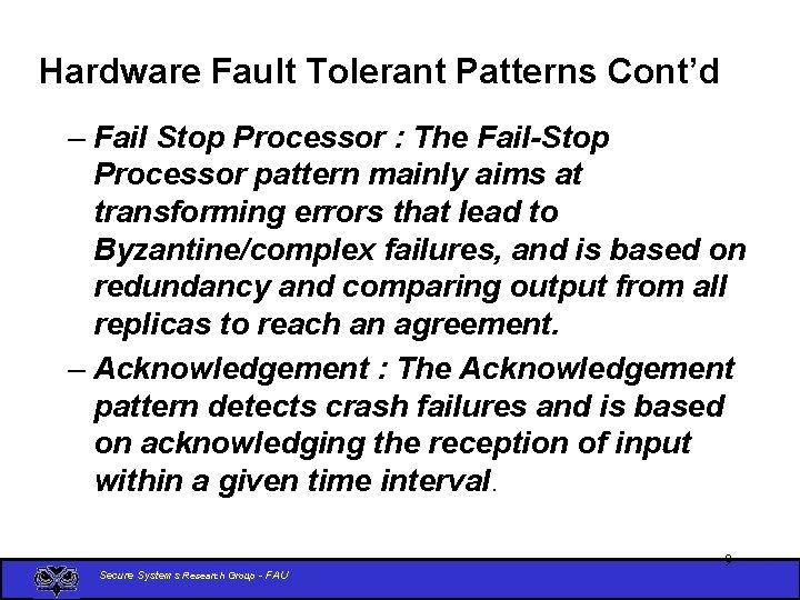 Hardware Fault Tolerant Patterns Cont'd – Fail Stop Processor : The Fail-Stop Processor pattern
