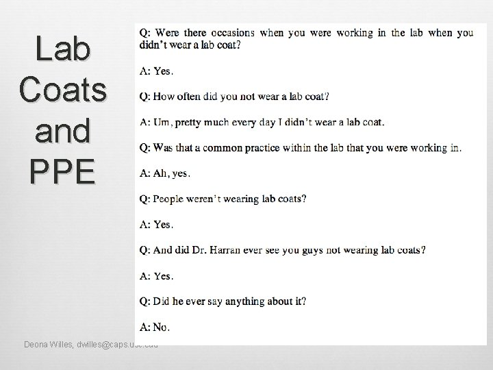 Lab Coats and PPE Deona Willes, dwilles@caps. usc. edu