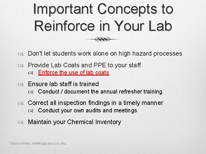 Important Concepts to Reinforce in Your Lab Don't let students work alone on high