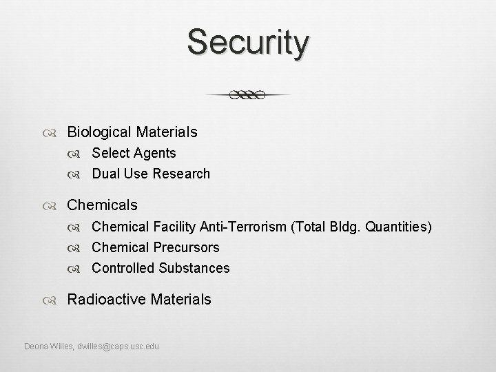 Security Biological Materials Select Agents Dual Use Research Chemicals Chemical Facility Anti-Terrorism (Total Bldg.
