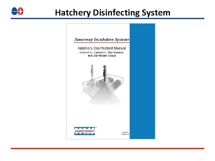 Hatchery Disinfecting System
