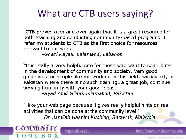"""What are CTB users saying? """"CTB proved over and over again that it is"""