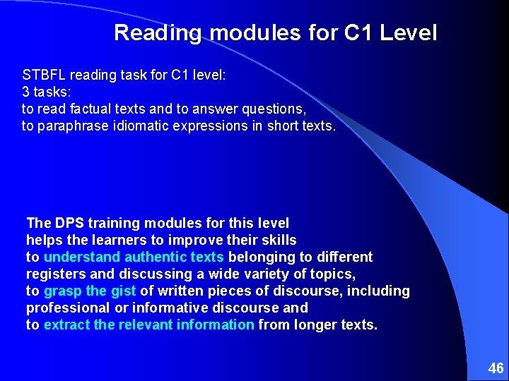 Reading modules for C 1 Level STBFL reading task for C 1 level: 3